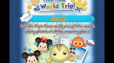 Disney Tsum Tsum - Crush (Tsum Tsum World Trip - 1st Trip 5 - 4)