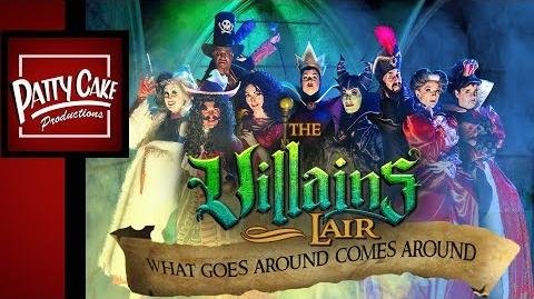 THE VILLAINS LAIR - What Goes Around Comes Around