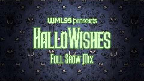 Happy HalloWishes - Full Show Mix
