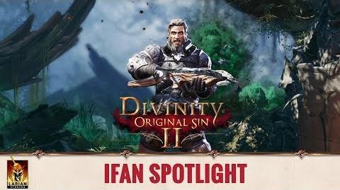 Divinity Original Sin 2 - Spotlight Origin Stories - Ifan