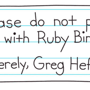 Greg's slip that shows do not put him with Ruby Bird.jpg