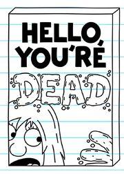 Hello, You're Dead.jpg