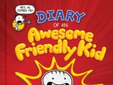 Diary of an Awesome Friendly Kid (series)