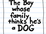 The Boy Whose Family Thinks He's a Dog