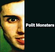 Polit monsters song