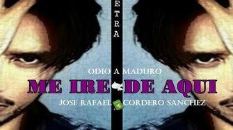 José_Rafael_Cordero_Sánchez_-_Me_iré_de_aquí_(_video_letra)