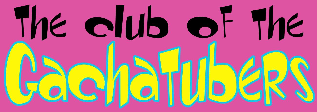 El club de los Gachatubers