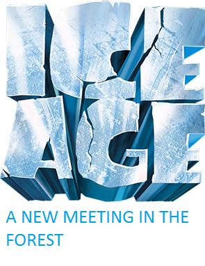 La era de hielo: Un nuevo encuentro en el bosque
