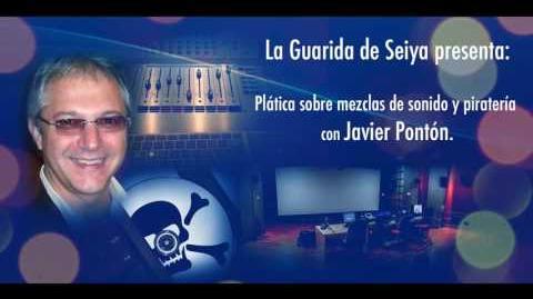 La Guarida de Seiya - Mezclas de Sonido y Piratería con Javier Pontón