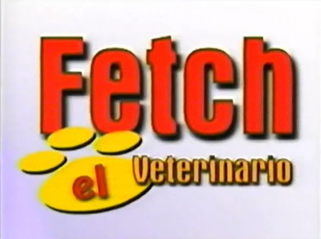 Fetch, el veterinario
