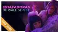 Estafadoras de Wall Street Noviembre 2019 Trailer Doblado Colombia