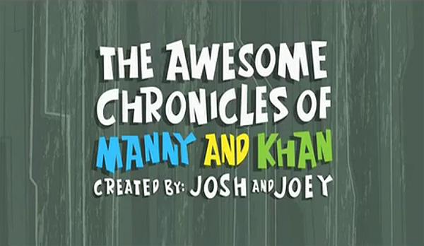 Las asombrosas crónicas de Manny y Khan