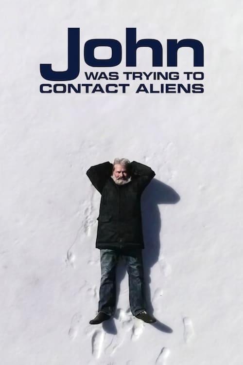 John buscaba un contacto extraterrestre