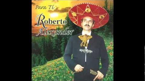 Roberto Alexander - Las Mañanitas