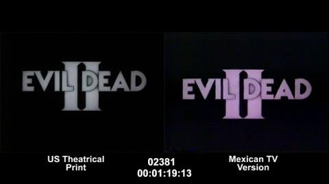Evil Dead II - Mexican TV Version (Comparison Sequence) (480p)