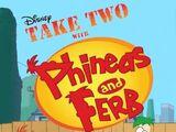 Toma dos con Phineas y Ferb
