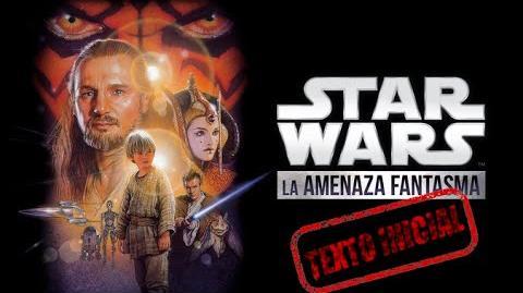 Star Wars Episodio I Texto inicial (Latino)