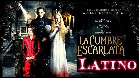 La Cumbre Escarlata (Crimson Peak) Terror Doblado al Español Latino