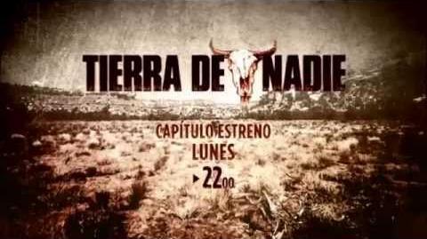 Tierra_de_Nadie_-_Nuevos_Episodios,_todos_los_Lunes