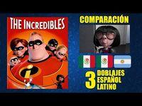 Los Increíbles -2004- Comparación de 3 Doblajes Latinos - Original y Redoblajes - Español Latino