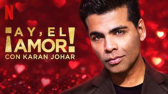 ¡Ay, el amor! con Karan Johar