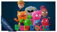 Ugly Dolls Extraordinariamente feos I TV Spot