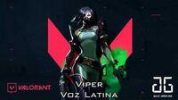 VALORANT - Viper - Voz Latina (Incompleta y desactualizada)