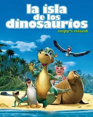 La Isla De Los Dinosaurios Doblaje Wiki Fandom Dinosaurio prehistoria, hace 65 millones de años, al final del periodo cretáceo. la isla de los dinosaurios doblaje