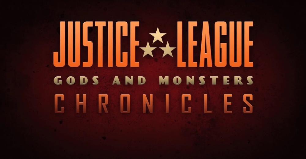 Liga de la Justicia: Crónicas de dioses y monstruos
