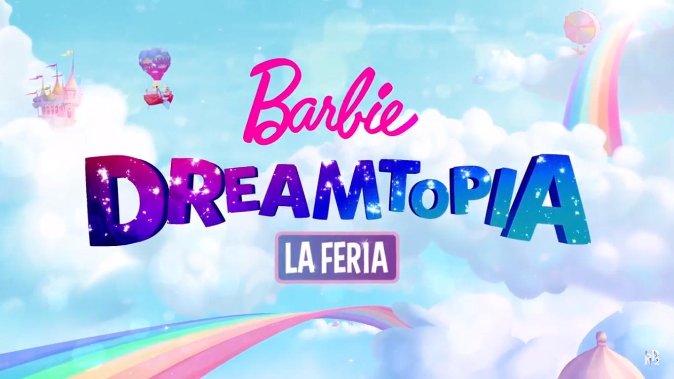 Barbie Dreamtopia: La feria