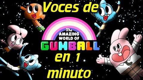 Voces de el Increible Mundo de Gumball en 1 minuto- -17