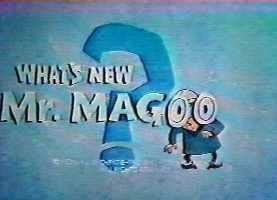 ¿Qué hay de nuevo Mr. Magoo?