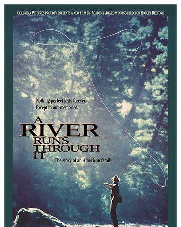 A River Runs Through It.jpg