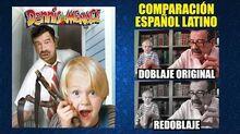 Daniel_el_Travieso_-1993-_Comparación_del_Doblaje_Latino_Original_y_Redoblaje_-_Español_Latino