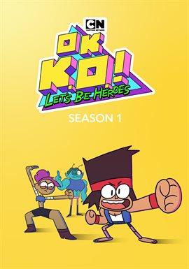 Anexo:1ª temporada de ¡OK, K.O.! Seamos héroes