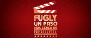 Fugly: Un paso más cerca de Paisallywood