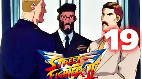 Street Fighter II V - CAP.19. Los agentes secretos