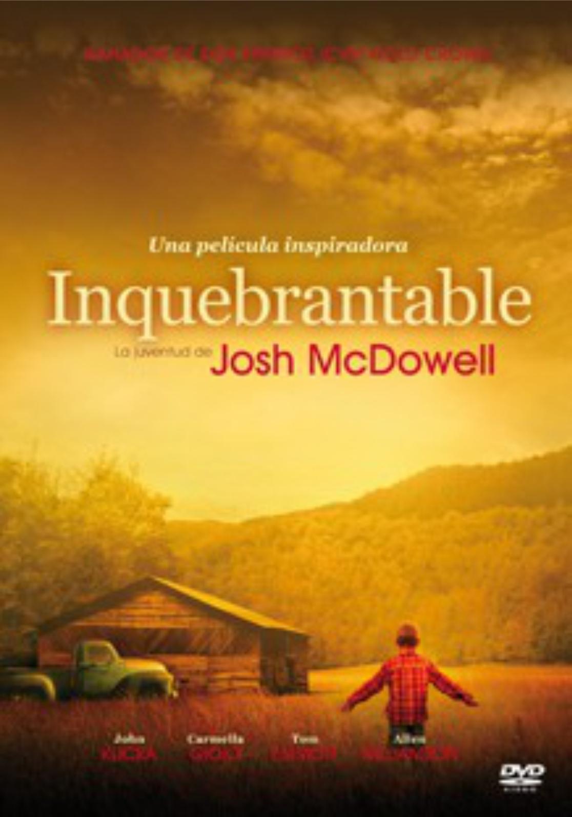 Inquebrantable: La vida de Josh McDowell