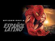 Spider-Man 2 - Tráiler Doblado Español Latino -Montaje-