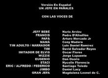 Un jefe en pañales Doblaje Latino Creditos 1.png