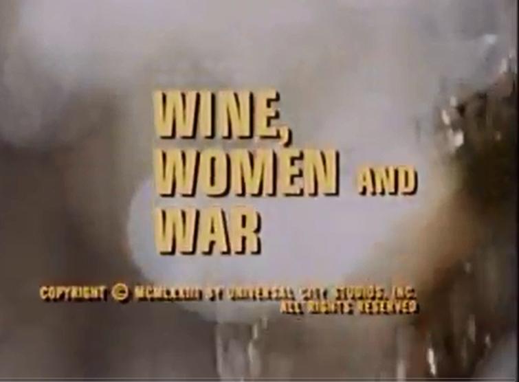 Vino, mujeres y guerra