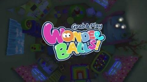 Grab & Play .Wonder Balls!.