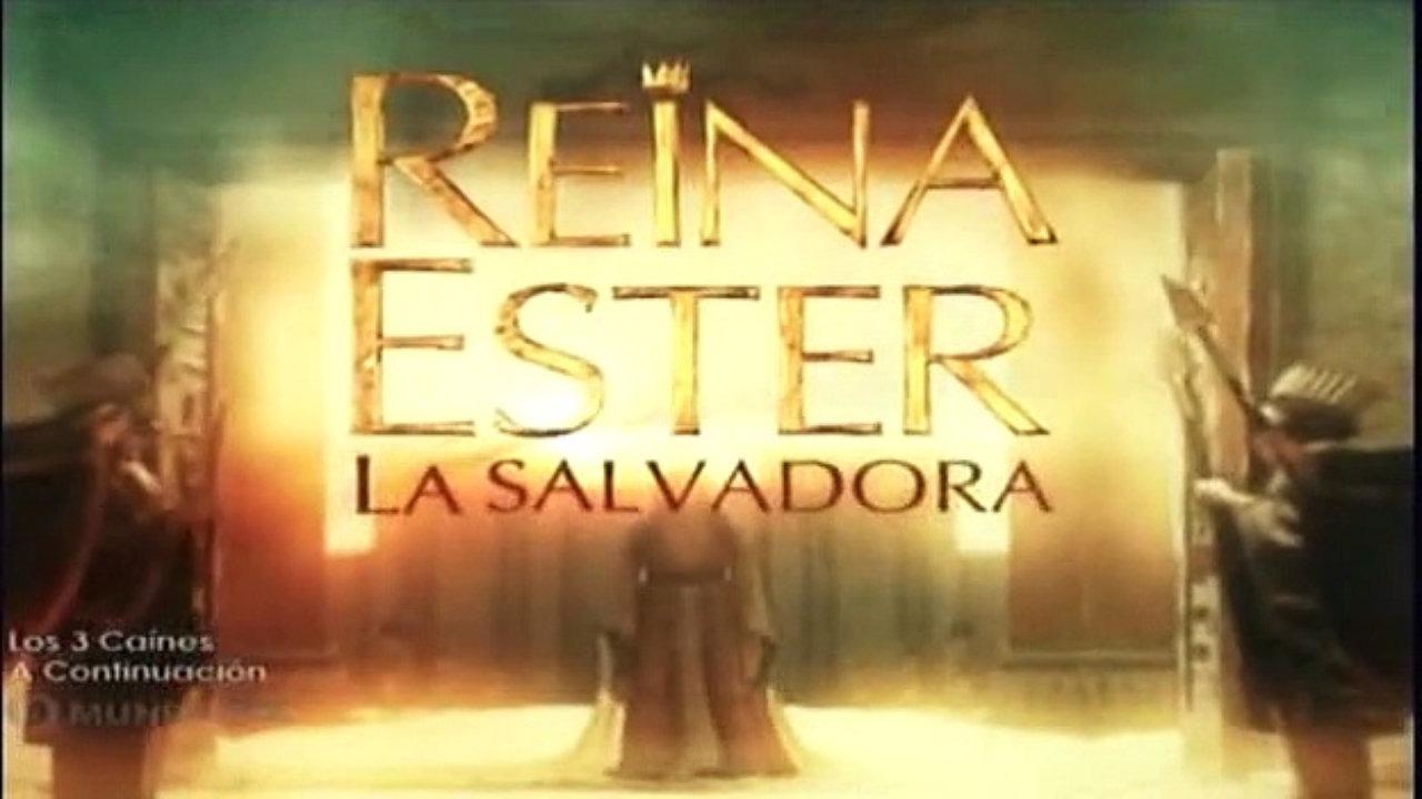 Reina Ester, la salvadora