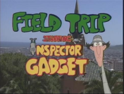 Los viajes del Inspector Gadget