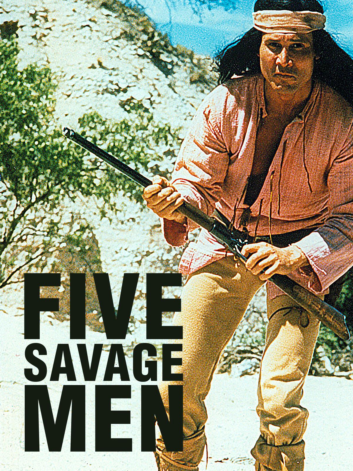 Cinco hombres salvajes