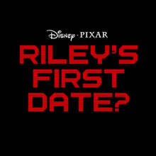 Riley's First Date.png