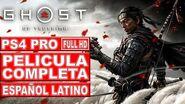 Ghost of Tsushima Película Completa en Español Latino Todas las Cinemáticas (PS4 Pro)