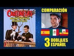 Cantinflas- La Vuelta al Mundo en 80 Días -1956- Comparación del Doblaje Castellano y Latino