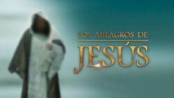 Los milagros de Jesús.jpg