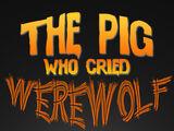 El cerdo que gritó hombre lobo